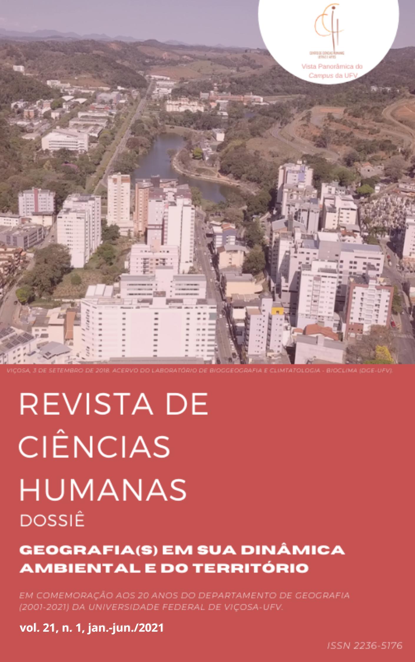 Visualizar v. 1 n. 1 (2021): Geografia(s) em sua dinâmica ambiental e do território